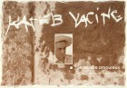 Kateb Yacine, le rebelle amoureux