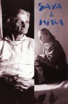Saya & Mira, rêves perdus