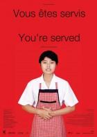 Vous êtes servis